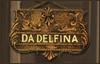 Da Delfina